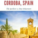 Wondering about things to do in Cordoba? Explore the perfect 3 Day Cordoba itinerary with the most important attractions of Cordoba, Spain incl. Cordoba hotels, Cordoba Mosque, and Patios. #andalucia #cordoba #southernspain #cordobaspain #cordobamosque #cordobaitinerary #cordobaspainthingstodo