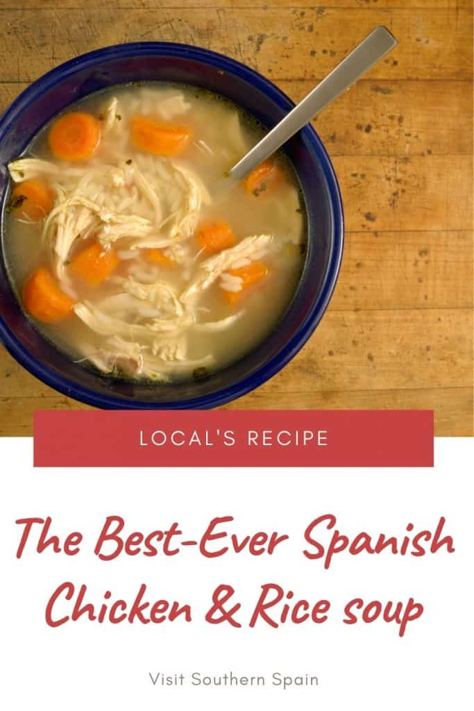 Looking for an easy recipe to make Spanish chicken soup with rice? This is a quick and healthy recipe for one of the most popular Spanish soups. It's healthy too! When looking for recipes to make Spanish chicken soup, you should consider turning it into Spanish rice and chicken soup. It's one of the most popular Spanish soup recipes. Indeed there is plenty of Spanish chicken and rice recipes in Andalusian cuisine but this is one of the quickest. #spanishsoups #spanishchickensoup #spanishchickenrice